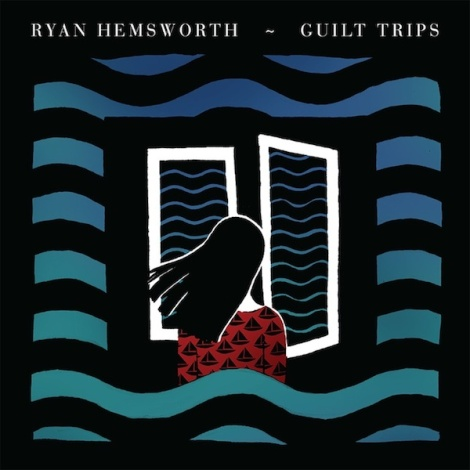 RyanHemsworth_GuiltTrips