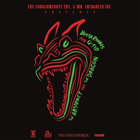 BUSTA RHYMES:Q-TIP THE ABSTRACT AND THE DRAGON