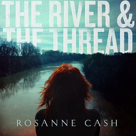 rosannecashriverthreadEDITED