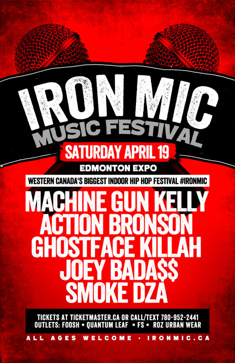 Tomorrow: Iron Mic Music Festival at the Edmonton Expo Centre [News] - HipHopCanada.com